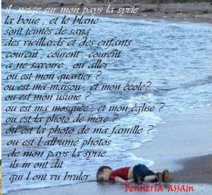 Poeme    (  mon pays  la Syrie )    que je dedies  à  tous ceux qui n aiment pas guerre
