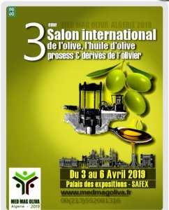 3ème édition du Salon International de l'Olive, Huiles d'Olive, Process & Dérivés de l'Olivier « Med Mag Oliva Algérie 2019 »