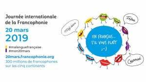 le 20 mars, la Journée internationale de la Francophonie