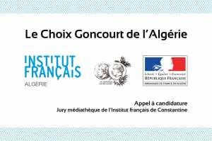 APPEL A CANDIDATURE : DEVENEZ JURÉ DU CHOIX GONCOURT DE L'ALGÉRIE