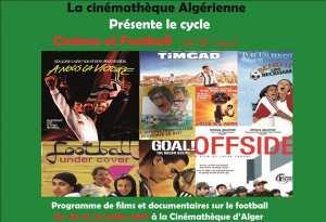 Cinémathèque d'Alger : programmant un cycle de films et de documentaires sur le football
