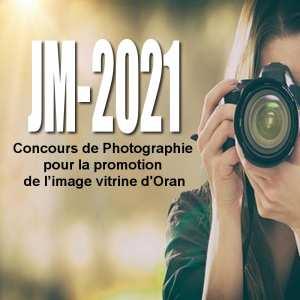 JM-2021: concours de photographie pour la promotion de l'image vitrine d'Oran