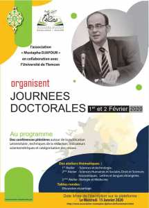 Journées doctorales الأيام الدكتورالية Organisé par Association Mustapha Djafour