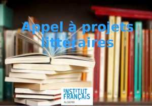 L'Institut français d'Algérie lance un second appel à projets littéraires