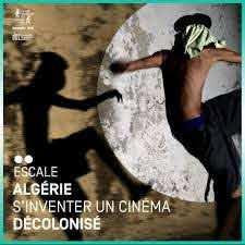 Algérie, s'inventer un cinéma décolonisé