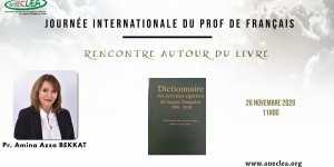 Pr. Amina BEKKAT Dictionnaire des écrivains algériens de langue française Évènement en ligne
