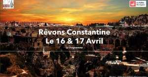 """Rêvons Constantine"""
