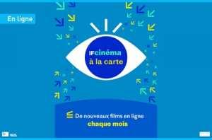 IFCINÉMA À LA CARTE - UNE OFFRE DE FILMS À DÉCOUVRIR EN LIGNE