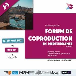 [ J -3 pour le Forum de Coproduction en Méditerranée ]