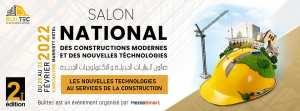 Builtec 2022: Salon national des constructions modernes et des nouvelles technologies