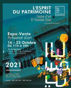le Centre d'Art El Yasmine organise une exposition vente dans l'artisanat d'art Intitulé L'esprit du patrimoine du 16 au 23 octobre