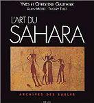 Algérie et Libye, sanctuaires de l'art rupestre saharien
