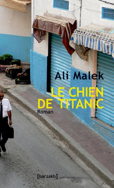 Le chien de Titanic de Ali Malek, 2006