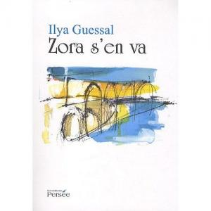 Zora s'en va par Ilya Guessal - LNO