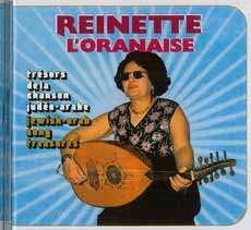 Reinette l'Oranaise. La grande reine de la musique judéo-arabe ressuscite par le disque