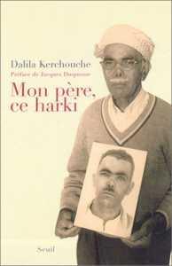 Mon père, ce harki de Dalila Kerchouche