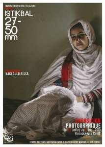 Exposition photographique : » Istikbal 27-50 mm « , de l'artiste Kaci Ould Aïssa, du 23 Juillet 07 Août au Centre culturel Mustapha Kateb, ex Centre de Loisirs Scientifiques Audin (en face de la Fac Centrale).