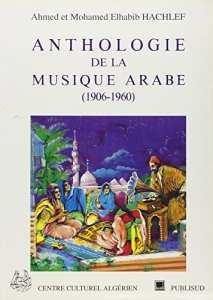 MOHAMED EL-HABIB HACHELAF (1924-2005) Le promoteur de la poésie populaire algérienne