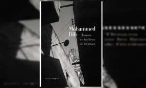 نسخة منقحة من كتاب تلمسان أو أماكن الكتابة لمحمد ديب