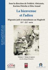 Colonisation et migration au Maghreb (1830-1962) Les flux migratoires entre le Maroc et l'Algérie à l'époque coloniale