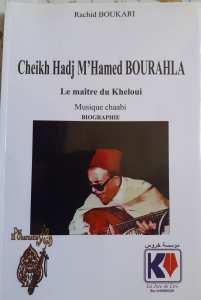Koléa : Cheikh Hadj M'hamed Bourahla, un artiste ressuscité