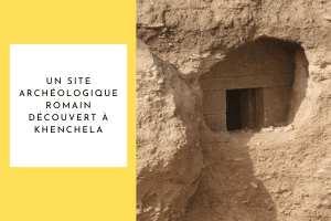 Khenchela : Découverte du chambre mortuaire datant de l'époque romaine.