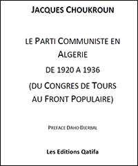 Le Parti communiste en Algérie de 1920 à 1936 (du congrès de Tours au Front populaire)