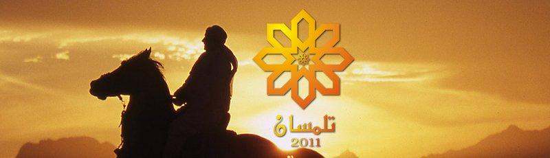 Toute l'Algérie - Tlemcen, Capitale de la Culture Islamique 2011