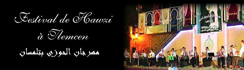 تلمسان - Festival de Hawzi à Tlemcen