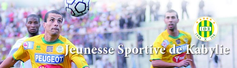 تيزي وزو - JSK : Jeunesse Sportive de Kabylie
