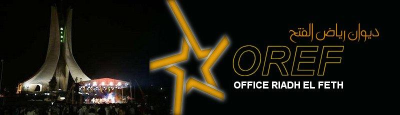 Alger - Activités de l'Office Riadh El Feth (OREF)