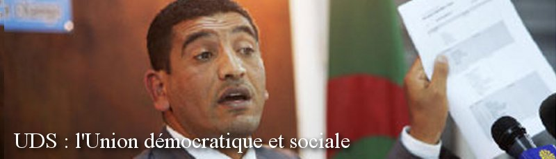 illizi - UDS : l'Union démocratique et sociale
