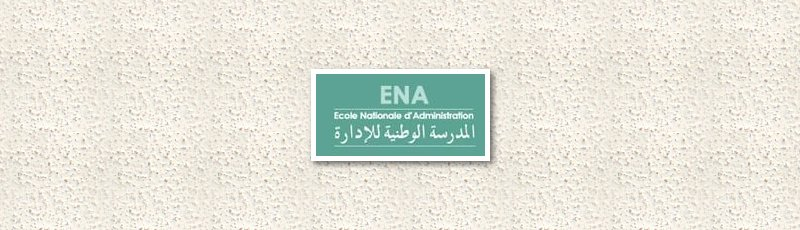 Béjaia - ENA : Ecole Nationale d'Administration