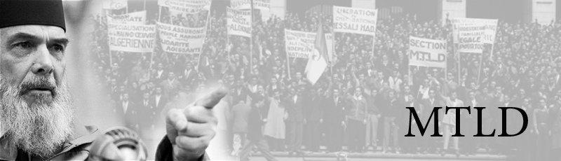 El-Oued - MTLD : Mouvement pour le triomphe des libertés démocratiques