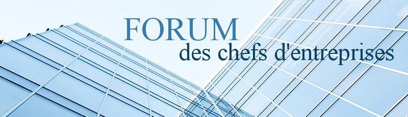 Béjaia - FCE : Forum des chefs d'entreprise