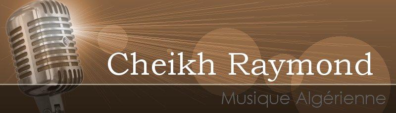 قسنطينة - Cheikh Raymond