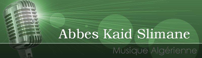 Tlemcen - Abbes Kaid Slimane
