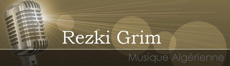 تيزي وزو - Rezki Grim