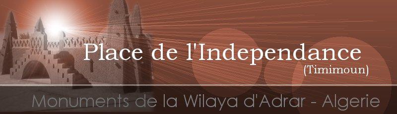 Adrar - Places de l'Indépendance, Adrar