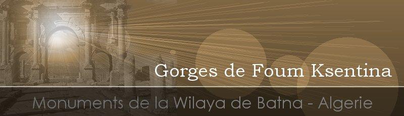 Batna - Gorges de Foum Ksentina