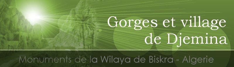 بسكرة - Gorges et village de Djemina
