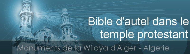 Alger - Bible d'autel dans le temple protestant