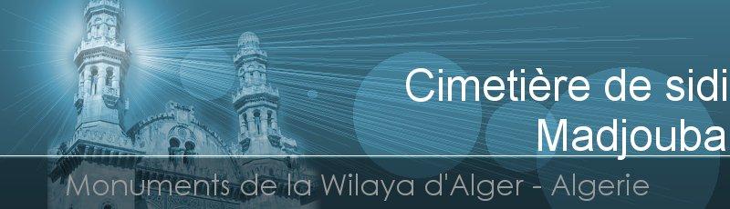 Alger - Cimetière de sidi Madjouba