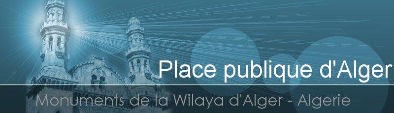 Alger - Place publique d'Alger