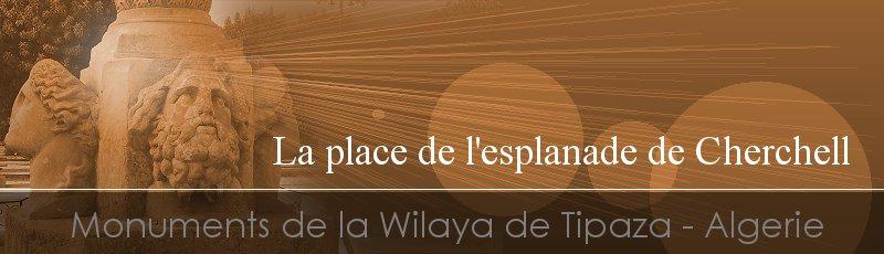 Tipaza - Place des Martyrs ou place romaine ou l'esplanade de Cherchell(Commune de Cherchell, Wilaya de Tipa