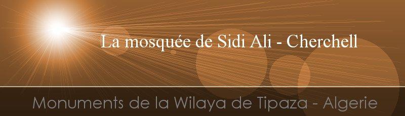 Tipaza - Mosquée de Sidi Ali(Commune de Cherchell, Wilaya de Tipaza)