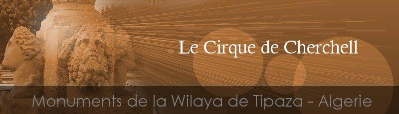 Tipaza - Cirque de Cherchell(Commune de Cherchell, Wilaya de Tipaza)