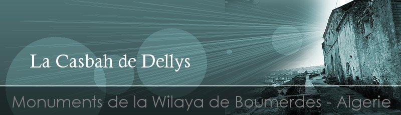 بومرداس - Casbah de Dellys(Commune de Dellys, Wilaya de Boumerdes)