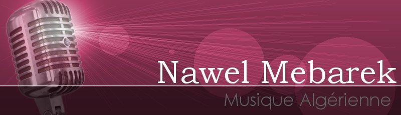 الجزائر العاصمة - Nawel Mebarek