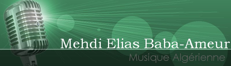 الجزائر العاصمة - Mehdi Elias Baba-Ameur
